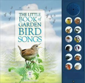 'Little Book of Garden Bird Songs'
